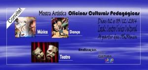 MOSTRA ARTÍSTICA OFICINAS CULTURAIS PEDAGÓGICAS